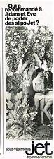 Publicité Advertising 1980 Les Sous vetements Slip Homme/femme JET