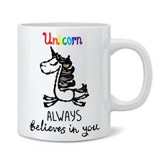 Always Believes In You Unicorn 11oz Ceramic Mug Cup - Funny Novelty Gift Tea