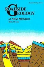 Roadside Geology of New Mexico (Roadside Geology Series), Halka Chronic, Good Co