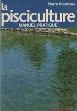 La Pisciculture : Manuel Pratique - Pierre Bourreau - Sommaire Dedans