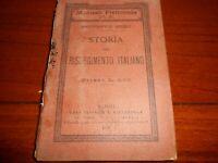 1896 MANUALE PIETROCOLA N°3 GIUSEPPE NERI STORIA DEL RISORGIMENTO NAPOLI