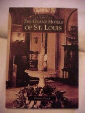 THE GRAND HOTELS OF ST. LOUIS by Treacy IMAGES OF AMERICA (SIGNED) CHASE MAYFAIR