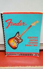 FENDER ORIGINAL ELECTRIC GUITAR COURSE BOOK TWO ,VINTAGE BOOK 1966