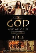 NEW! A STORY OF GOD AND ALL OF US Downey Burnett (HC, 2013) young reader edition