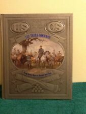 The Civil War: Lee Takes Command The Civil War Series Vol. 1 by Time-Life Books