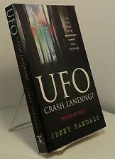UFO Crash Landing?  Friend or Foe?  by Jenny Randles