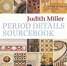 Period Details Sourcebook, Miller, Judith H., Used; Good Book