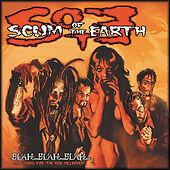 Scum of the Earth - Blah...Blah...Blah...Love Songs for the New Millenium CD