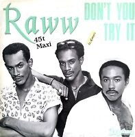 """Raww 12"""" Don't You Try It - France (VG+/M)"""