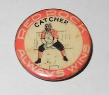 1896 Baseball Player Catcher Position Red Rock Always Wins Advertising Coin Pin