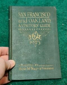 1923 SAN FRANCISCO & OAKLAND VISITORS GUIDE Bay Cities Fold-Out Map Vintage hc