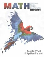 Math, Level 3 : Lessons for a Living Education, Paperback by O'dell, Angela; ...