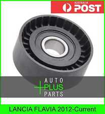 Fits LANCIA FLAVIA 2012-Current - Idler Tensioner Drive Belt Bearing Pulley