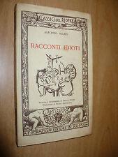 CLASSICI DEL RIDERE ALFONSO ALLAIS RACCONTI IDIOTI ILLUSTR.BRUNO ANGOLETTA 1930