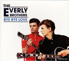THE EVERLY BROTHERS - BYE BYE LOVE + BONUS TRACKS (NEW SEALED CD)