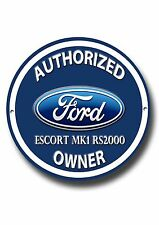 Ford Escort Mk1 Rs2000 Autorizado Mk1 OWNER Redondo Letrero Metal