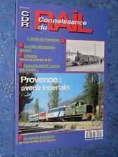 Connaissance Du Rail n° 152 novembre 1993