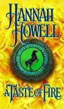 A Taste of Fire by Hannah Howell (1997, Paperback)