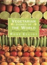 Vegetarian Dishes of the World: The Finest of Foreign Flavours (Essential Rose,