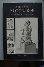 Lumen Picturae Handbuch der Zeichenkunst 2010