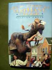 The Great American Elephant Chase by Gillian Cross (1993, Hardcover)