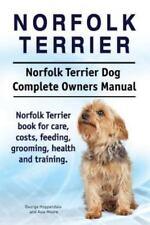 Norfolk Terrier. Norfolk Terrier Dog Complete Owners Manual. Norfolk Terrier Boo