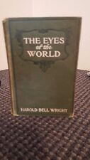The Eyes of the World Harold Bell Wright *Collectible*