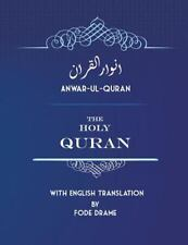 Anwar-Ul-Quran : The Holy Quran with English Translation by Fode Drame by...