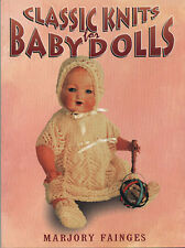 """Classic Knits for Baby Dolls 15 Outfit Patterns for dolls 5-1/2"""" to 19"""" OOP"""