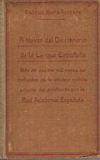 A través del Diccionario de la Lengua Española. Gabriel María Vergara.