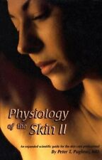 Physiology of the Skin II by Peter Pugliese