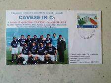 VENDO BUSTA CELEBRATIVA S.S. CAVESE CALCIO - STAGIONE 2005/2006-PROMOZIONE IN C1