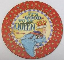 Mary Englebreit refrigerator magnet It's Good To Be Queen Pooch & Sweetheart