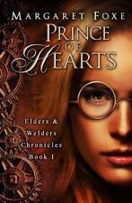 Elders and Welders Chronicles: Prince of Hearts : The Elders and Welders...