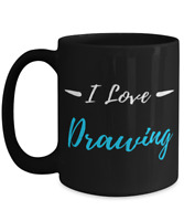 I Love Drawing Coffee Mug Funny Artist Gift Cup