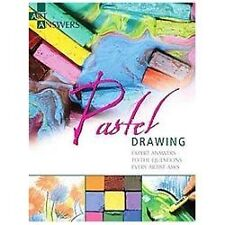 Pastel Drawing: Expert Answers to Questions Every Artist Asks (Art Answers), Ben