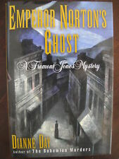 Emperor Norton's Ghost by Dianne Day (1998) HCDJ 1st Edition SIGNED