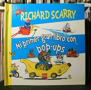 Richard Scarry. Mi prima gran libro con pop-ups.
