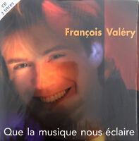 François Valéry CD Single Que La Musique Nous Eclaire - France (EX/EX)