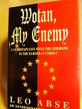 Wotan My Enemy,             Leo Abse     First Edition 1994