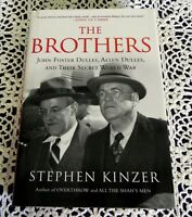 Brothers by Stephen Kinzer SIGNED Biography of John Foster and Allen Dulles HC