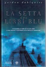 La setta dei libri blu. Prima ed. 2008 - Dahlquist - Libro nuovo in Offerta!
