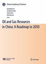 Oil And Gas Resources In China: A Roadmap To 2050
