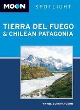 Moon Tierra del Fuego and Chilean Patagonia (Moon Spotlight)-ExLibrary