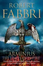 ROBERT FABBRI __ ARMINIUS THE LIMITS OF EMPIRE  __ BRAND NEW __ FREEPOST UK