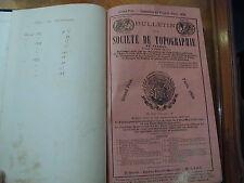 RECUEIL DE BULLETIN DE LA SOCIETE DE TOPOGRAPHIE DE FRANCE - 1896-1899