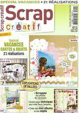 SCRAP CREATIF N°04 SPECIAL VACANCES 21 REALISATIONS / PAGES TECHNIQUES