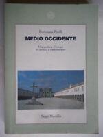 Medio Occidente Piselli Marsilio storia periferia Europa politica Portogallo 50