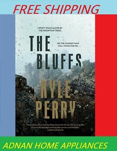 The Bluffs by Kyle Perry Paperback Free Shipping """"