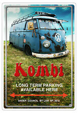 VW KOMBI  CAR PARKING SIGN Long Term Available